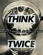 Barbara Kruger, Untitled (Think twice), 1992photograph and type on paper8 1/4 x 6 1/2 inches (21 x 16.5 cm)