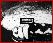 Barbara Kruger , Untitled (Business as usual), 1987