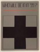 Rosemarie Trockel  Who Will Be In In '99?, 1988