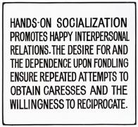 Jenny Holzer, Living Series: Hands-on socialization promotes..., 1981