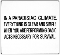 Jenny Holzer Living Series: In a paradisiac climate, everything, 1981