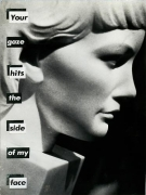 Barbara Kruger, Untitled (Your gaze hits the side of my face), 1981