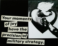 Barbara Kruger, Untitled (Your moments of joy have the precision of military strategy.), 1980