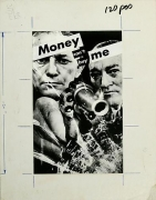 Barbara Kruger, Untitled (Money can't buy me), 1983photograph and type on paper9 1/4 x 7 1/4 inches (23.5 x 18.4 cm)