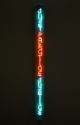 Just Practice Justice, 2018, Neon, 87.5 x 6.5 x 6 inches.