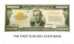 John Baldessari, The First $100,000 I Ever Made, 2012