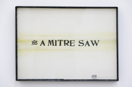 "Ed Kienholz, For A Mitre Saw (From a series of works by the artist used as ""trade"")"