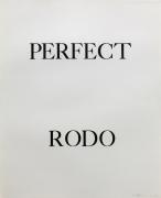 Bruce Nauman, Perfect Rodo