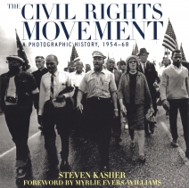 The Civil Rights Movement: A Photographic History, 1954-68