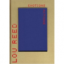 Lou Reed: Emotion in Action