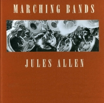 Jules Allen: Marching Bands