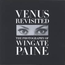 Venus Revisited: The Photography of Wingate Paine