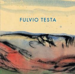 Catalogue Cover: Fulvio Testa: Recent Watercolors, October 2012