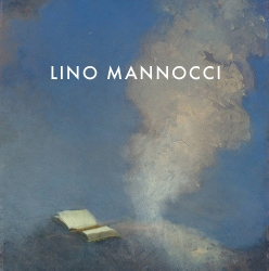 Catalogue Cover: Lino Mannocci: Recent Monotypes and Painted Postcards, October 2012