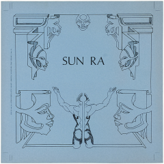 Sun Ra Sun Ra and his Astrogalactic Infinity Arkestra Collector's Item