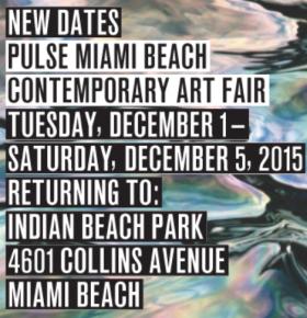 Pulse Miami Beach 2015 - New Dates