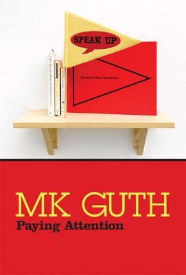 Press Release | MK Guth: Paying Attention at Hallie Ford Museum of Art