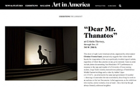 """Dear Mr. Thanatos"" featured in Art in America's ""The Lookout"""