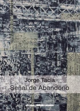 Jorge Tacla: Señal de Abandono