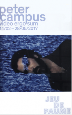 "Expo Video Contemporaine: Peter CAMPUS ""video ergo sum"""