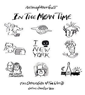 """Anthony Haden-Guest's """"In the Mean Time"""" book launch at The Clic Gallery"""