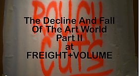 """The Decline and Fall of the Art World, Part II"" on the James Kalm Rough Cut channel"