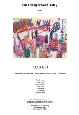 """Tough"" Exhibition at This Friday or Next Friday Featuring Samuel Jablon, Opening Friday May 12"