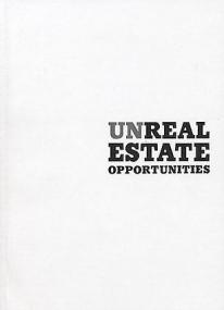 Unreal Estate Opportunites