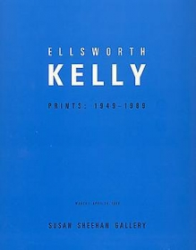 Ellsworth Kelly: Prints 1949 - 1989