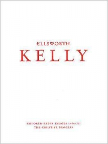 Ellsworth Kelly: Colored Paper Images 1976 - 77