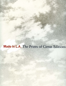 Made in L.A.: The Prints of Cirrus Editions