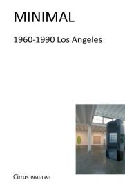 MINIMAL: 1960-1990 Los Angeles