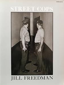 Street Cops by Jill Freedman