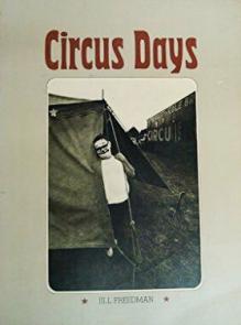 Circus Days By Jill Freedman