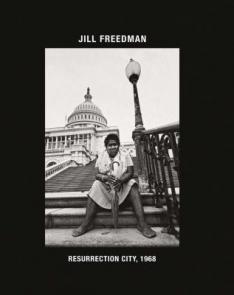 Resurrection City by Jill Freedman