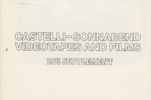 Castelli / Sonnabend Videotapes and Films 1975 Supplement