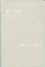 Luisa Lambri: Certain Variables