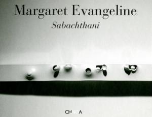 Sabachthani: Why Have You Forsaken Me?