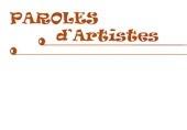 PAROLES D'ARTISTE