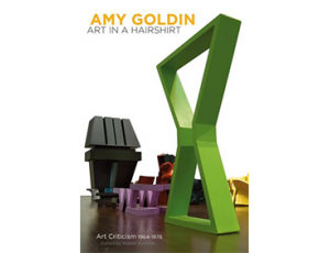 Book Launch — Amy Goldin: Art in A Hairshirt, Art Criticism 1964-1978