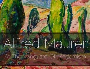 Alfred Maurer: At the Vanguard of Modernism