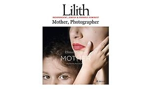 Elinor Carucci interviewed by Lilith Magazine
