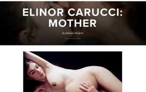"Elinor Carucci ""Mother"""
