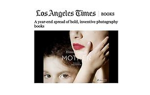 LA Times on Elinor Carucci's 'Mother'