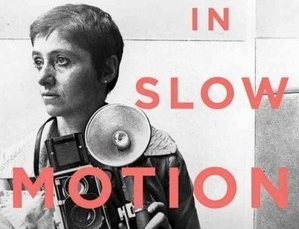 Photographer Diane Arbus: A 'Slow Motion' Analysis