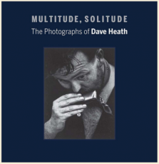 Dave Heath: Multitude, Solitude Rated Best Photobook of 2015