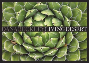 'Dana Buckley: Living Desert' at the Bruce Museum