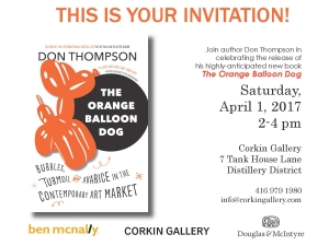 "Bestselling Toronto author Don Thompson launches ""The Orange Balloon Dog"" at Corkin Gallery"