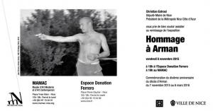 Hommage à Arman - Invitation vernissage exposition vendredi 6 novembre : Espace Donation Ferrero à 18h et au MAMAC à 19h