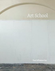 Paul Winstanley: Art School at Karsten Schubert